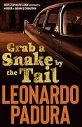Grab a Snake by the Tail: A Murder in Havana's Chinatown (Mario Conde Investigates) (libro en Inglés) - Leonardo Padura - Bitter Lemon Press
