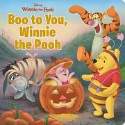 Boo to You, Winnie the Pooh (Disney Winnie the Pooh) (libro en Inglés)