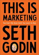 This is Marketing: You Can't be Seen Until you Learn to see (libro en Inglés) - Seth Godin - Portfolio