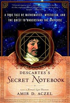 portada Descartes's Secret Notebook: A True Tale of Mathematics, Mysticism, and the Quest to Understand the Universe (libro en Inglés)