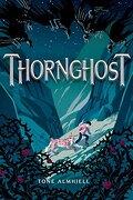 Thornghost (libro en Inglés) - Tone Almhjell - Dial Books