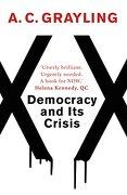 Democracy and its Crisis (libro en Inglés) - A. C. Grayling - Oneworld Publications