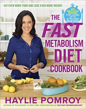 portada The Fast Metabolism Diet Cookbook: Eat Even More Food and Lose Even More Weight (libro en Inglés)