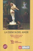 La Esencia del Amor - Roberto|Blancas Blancas,NoÉ Casales GarcÍA - Tirant Lo Blanch