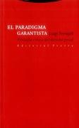 El Paradigma Garantista - Luigi Ferrajoli - Trotta