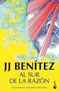 Al sur de la Razon - Benitez J.J. - Booket
