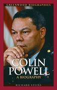 Colin Powell: A Biography (Greenwood Biographies) (libro en Inglés) - Richard Steins - Greenwood