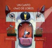 Un Conto Cheo de Lobos (Colección o) (libro en Gallego)