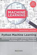 Python Machine Learning: Aprendizaje Automático y Aprendizaje Profundo con Python, Scikit-Learn y Tesnorflow - Varios Autores - Marcombo