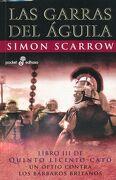 Las Garras del Águila - Simon Scarrow - Edhasa