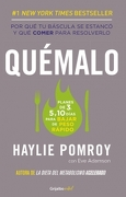 Quemalo - Haylie Pomroy - Grijalbo
