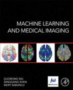 Machine Learning and Medical Imaging (Elsevier and Micca Society) (libro en Inglés) -  - Academic Press