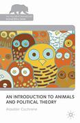 An Introduction to Animals and Political Theory (The Palgrave Macmillan Animal Ethics Series) (libro en Inglés) - A. Cochrane - Palgrave Macmillan