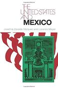 The United States and Mexico (libro en Inglés) - Josefina Zoraida Vazquez - Univ Of Chicago Pr