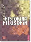 Historia de la Filosofia - Wilhelm Dilthey - Fondo De Cultura Económica