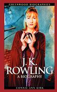 J. K. Rowling: A Biography (libro en Inglés) - Connie Ann Kirk - Greenwood