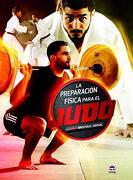 La Preparación Física Para el Judo