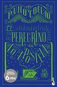 El Peregrino de Compostela (Especial Paulo Coelho) - Paulo Coelho - Planeta