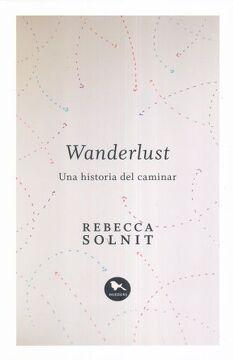 portada Wanderlust. Una Historia del Caminar