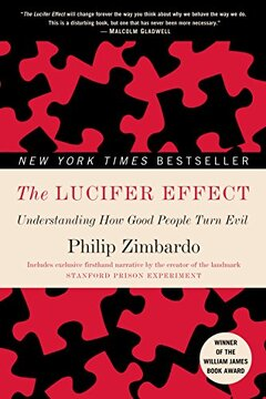 portada The Lucifer Effect: Understanding how Good People Turn Evil (libro en Inglés)
