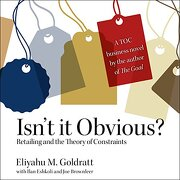 Isn'T it Obvious: Retailing and the Theory of Constraints (libro en Inglés) (Audiolibro)