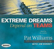 Extreme Dreams Depend on Teams: Foreword by doc Rivers and Patrick Lencioni (Your Coach in a Box) (libro en Inglés) (Audiolibro) - Jim Denney; Pat Williams - Gildan Media