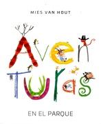 Aventuras en el Parque - Mies Van Hout - Fondo De Cultura Economica