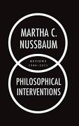 Philosophical Interventions: Reviews 1986-2011 (libro en Inglés) - Martha C. Nussbaum - Oxford University Press