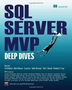 Sql Server mvp Deep Dives (libro en Inglés) - Paul Nielsen; Kalen Delaney; Adam Machanic; Kimberly Tripp; Paul Randal; Greg Low - Manning Publications