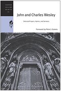 John and Charles Wesley: Selected Prayers, Hymns, and Sermons (Harpercollins Spiritual Classics) (libro en Inglés) - Harpercollins Spiritual Classics - Harperone
