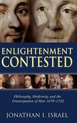 Enlightenment Contested: Philosophy, Modernity, and the Emancipation of man 1670-1752 (libro en Inglés) - Jonathan I. Israel - Oxford University Press