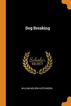 portada Dog Breaking (libro en Inglés)