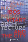 Ibos Vitart: Architecture and the City (libro en Inglés)