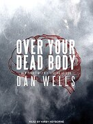 Over Your Dead Body (John Cleaver) (libro en Inglés) (Audiolibro)