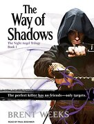 The way of Shadows (Night Angel) (libro en Inglés) - Brent Weeks - Tantor Audio