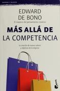 Más Allá de la Competencia - Edward De Bono - Ediciones Culturales Paidos Sa De Cv