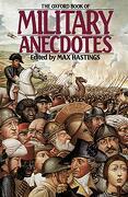 The Oxford Book of Military Anecdotes (libro en Inglés) - Max Hastings - Oxford University Press