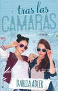 Tras las Camaras - Dahlia Adler - Ediciones Kiwi
