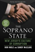 The Soprano State: New Jersey's Culture of Corruption (libro en Inglés) - Bob Ingle - Griffin