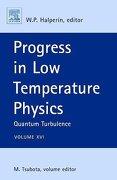 Progress in low Temperature Physics, Volume 16: Quantum Turbulence (libro en Inglés) - m. (edt) tsubota - Elsevier Science