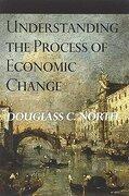 Understanding the Process of Economic Change (libro en Inglés) - Douglass C. North - Princeton University Press