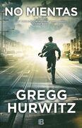 No Mientas - Gregg Hurwitz - Ediciones B
