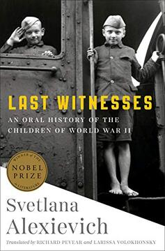 portada Last Witnesses: An Oral History of the Children of World war ii (libro en Inglés)