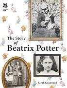 The Story of Beatrix Potter (libro en Inglés) - Sarah Gristwood - National Trust
