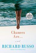 Chances are.    A Novel (libro en Inglés)