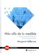 Mas Alla de lo Medible - Margaret Heffernan - Empresa Activa