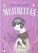 Mujercitas - Louisa May Alcott - Alma