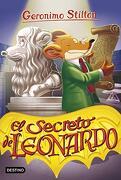 El Secreto de Leonardo (Geronimo Stilton)