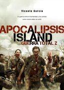 Apocalipsis Island iv. Guerra Total z - Vicente García - Tebeos Dolmen Editorial, S.L.