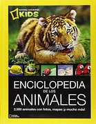 Enciclopedia de los Animales (ng Kids) - Lucy Spelman - National Geographic
